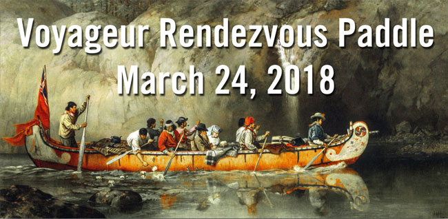 Voyageur Rendezvous Paddle March 24, 2018